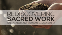 Rediscovering Sacred Work